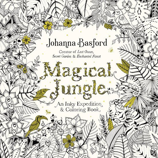 Magical Jungle 2018 Calendar An Inky Expedition And Coloring