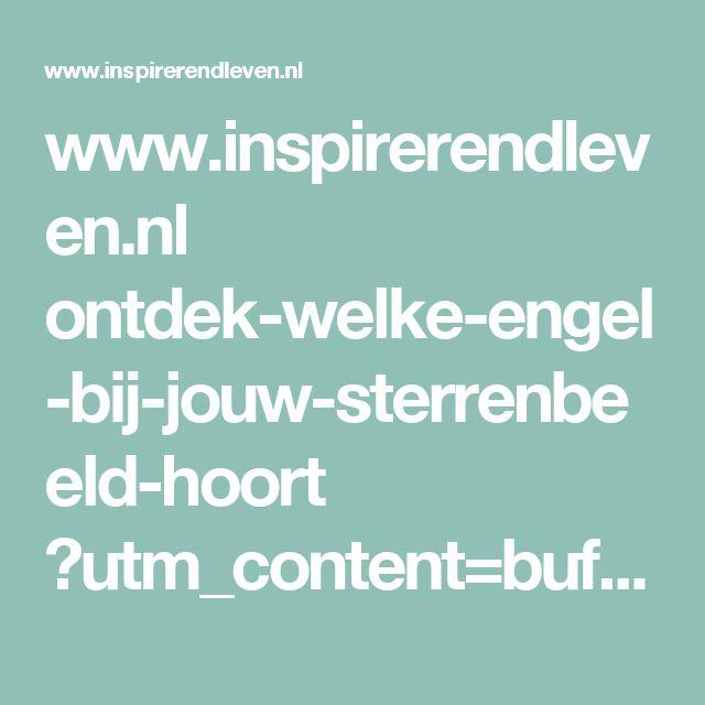 www.inspirerendleven.nl ontdek-welke-engel-bij-jouw-sterrenbeeld-hoort ?utm_content=bufferabcb7&utm_medium=social&utm_source=facebook.com&utm_campaign=buffer