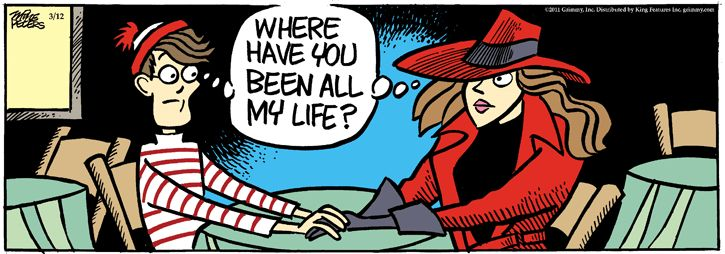 """Where have you been?...    - """"Mother Goose and Grimm"""" by Mike Peters;  3/12/11"""