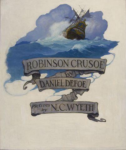 N. C. Wyeth (1882-1945) Robinson Crusoe, title page illustration 1920 Oil on canvas, 36 x 30 1/4 in. (91.4 x 76.8 cm)