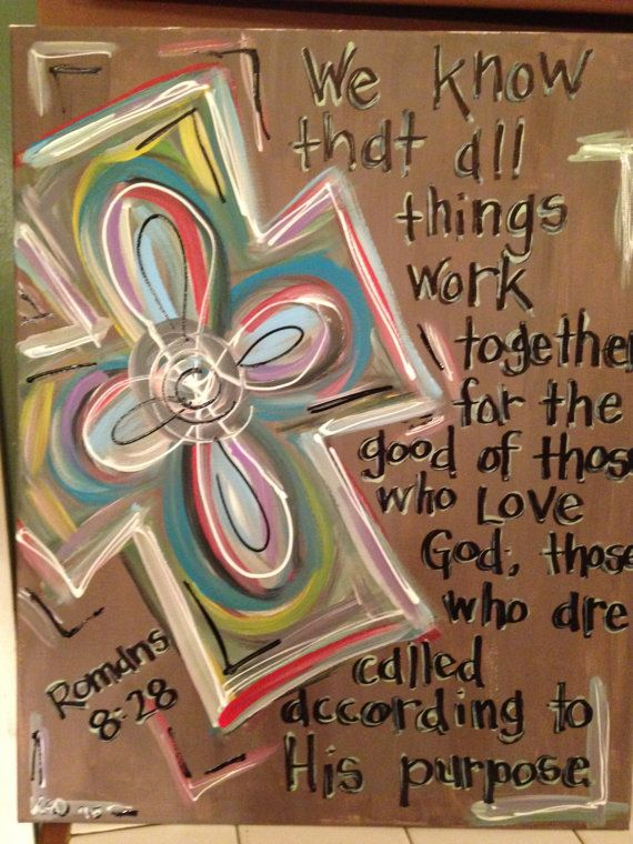 Romans 8 28 And Colorful Cross On Canvas Romans Bible