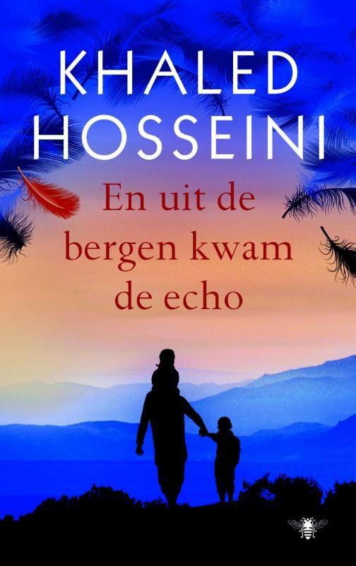 En uit de bergen kwam de echo - Khaled Hosseini  een nieuwe Hosseini, hoera!