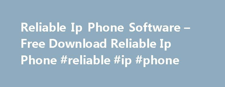 Reliable Ip Phone Software – Free Download Reliable Ip Phone #reliable #ip #phone http://lease.nef2.com/reliable-ip-phone-software-free-download-reliable-ip-phone-reliable-ip-phone/  # Reliable Ip Phone Software IPPhone Provisioning Tool Are you sick of having to edit xml file for each and every extension? So were we. We created IP Phone Provisioning Tool as a way to automate the generation of xml files so you can generate hundreds of extensions in a matter of minutes instead of hours or…