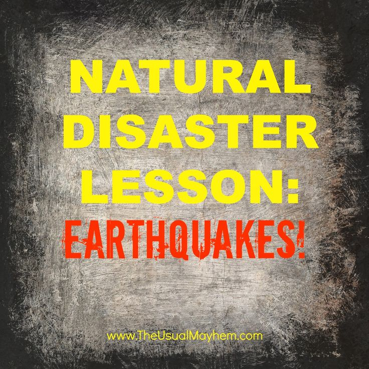 Natural Disasters lesson: Earthquakes! - The Usual Mayhem