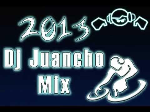 Mezclas Dj Juancho para el (2013)