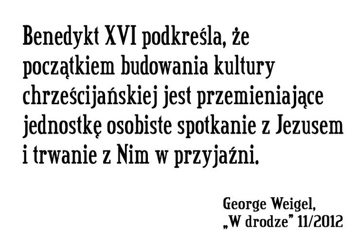 George Weigel o Benedykcie XVI #cytat #BXVI