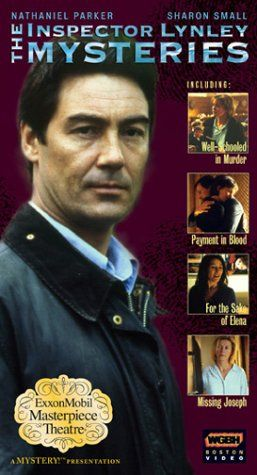 The Inspector Lynley Mysteries - Well-Schooled in Murder / Payment in Blood / For the Sake of Elena / Missing Joseph [VHS]:   Love, life and murder. Just a few of Inspector Lynley's mysteries.  The Inspector Lynley Mysteries feature the most celebrated British detective duo in years: Inspector Thomas Lynley (Nathaniel Parker) and Sergeant Barbara Havers (Sharon Small). Over the course of more than 10 intriguing Elizabeth George novels, beginning with A Great Deliverance, Lynley and Hav...