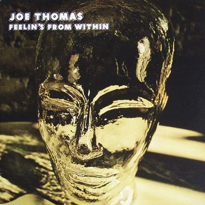 Joe Thomas - Feelin's From Within (1976)