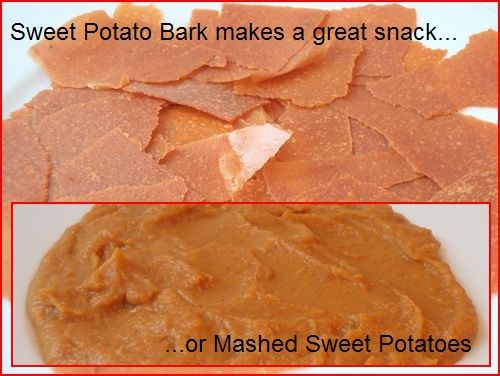 Sweet Potato Bark -  turns into mashed sweet potatoes in your pot – or in your mouth. I snack on it in its bark form while hiking, chewing it slowly to enjoy the hints of cinnamon and maple syrup. In the evening, it makes a tasty side dish of mashed sweet potatoes. For breakfast, I use it in a high-energy porridge with apples and raisins. Sweet potatoes are high in fiber, potassium, vitamin A, and carbohydrates