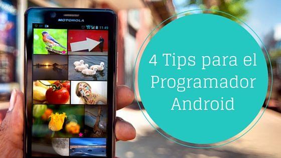 Programador #Android ¿Quieres un par de consejos para crear app?