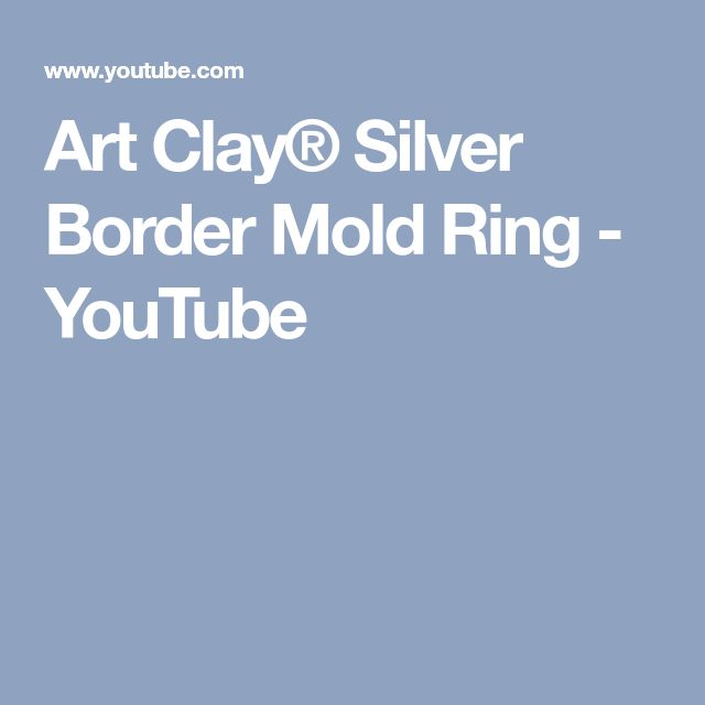 Art Clay® Silver Border Mold Ring - YouTube