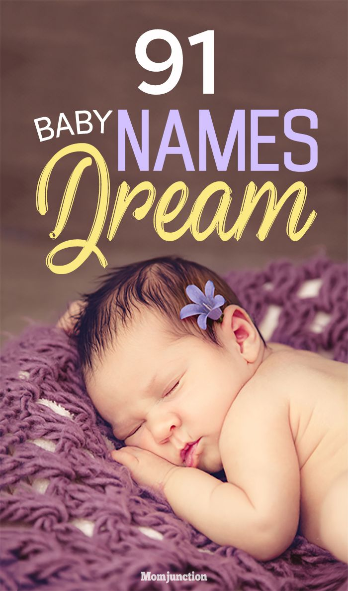 #Names : So how about giving your child a name that means dream? To get you started with some fresh ideas on baby names meaning dream, MomJunction has compiled an intensive list below. Take a look at the names and select your favorites right away.