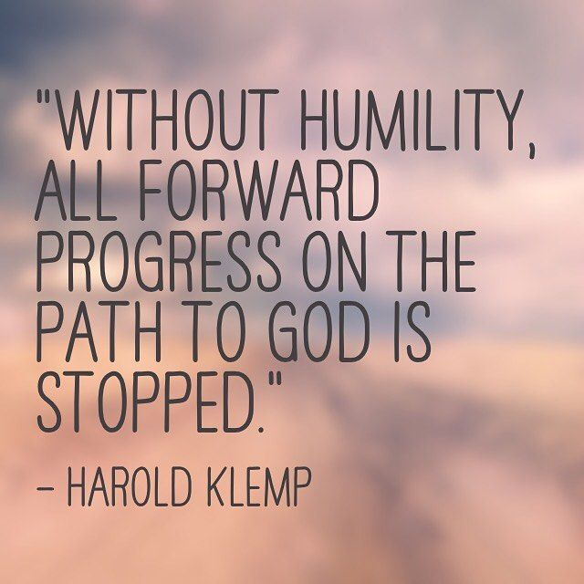 How does humility figure in your life?