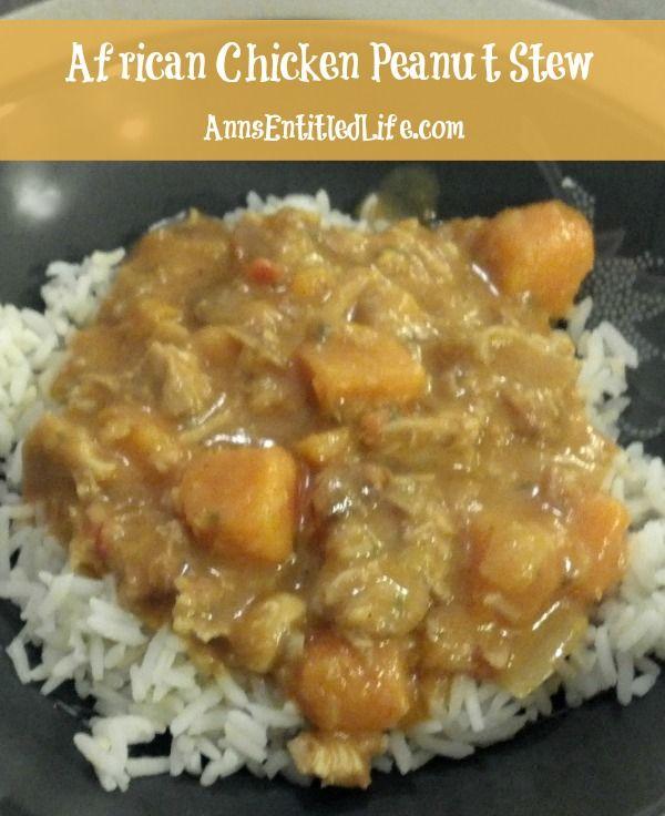 African Chicken Peanut Stew ; A low-sodium, low sugar dinner recipe ...