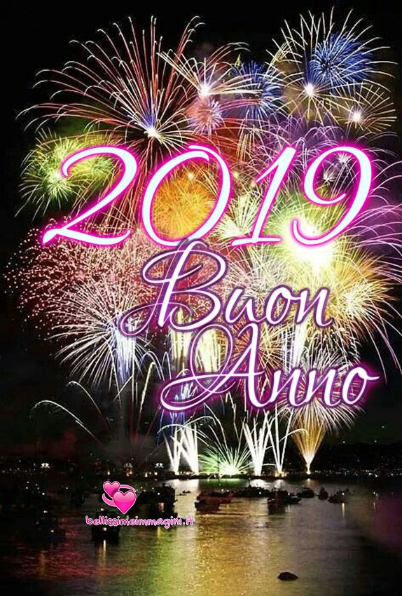 Buon Anno 2019 Immagini Auguri Per Whatsapp E Facebook Auguri