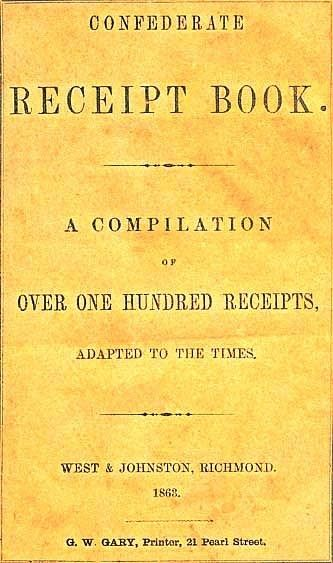 Magnolia Merryweather — thecivilwarparlor: Confederate Receipt Book: A...