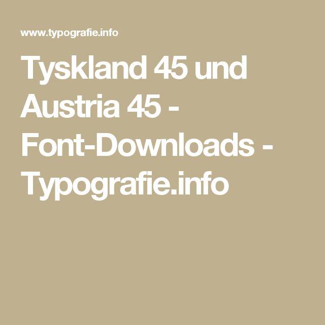 Tyskland 45 und Austria 45 - Font-Downloads - Typografie.info