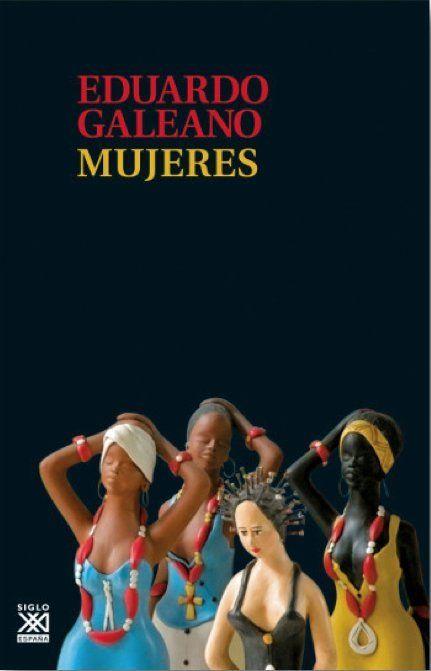 'Mujeres': tres extractos del último libro de Eduardo Galeano  http://www.huffingtonpost.es/2015/04/13/mujeres-galeano_n_7054240.html