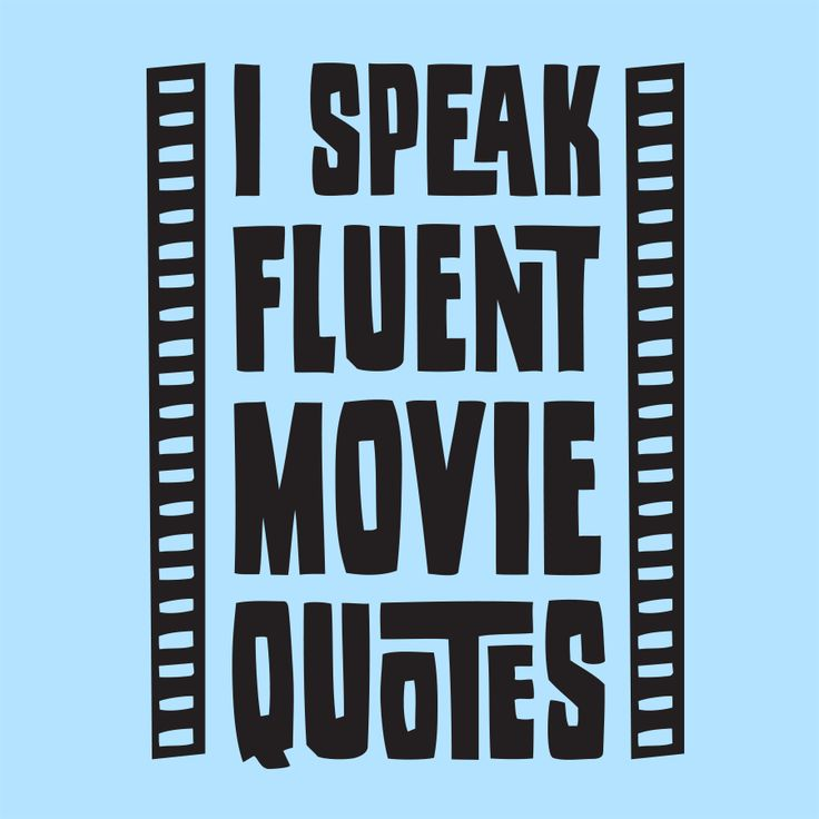 I Speak Fluent Movie Quotes T-Shirt - $9.99. https://www.tanga.com/deals/f0e2b6315da5/i-speak-fluent-movie-quotes-t-shirt