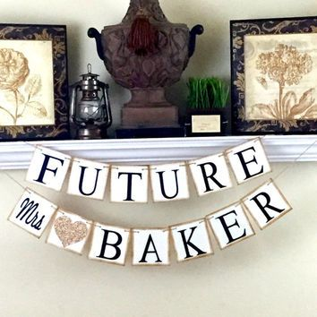 Future Mrs Banner, Engagement Banner, Wedding Sign, Bridal Shower Banner, Personalized  Wedding Sign