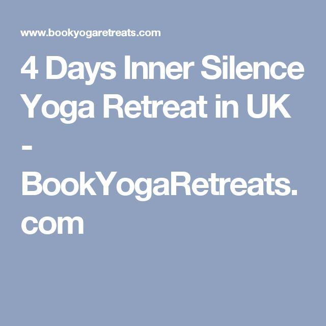 4 Days Inner Silence Yoga Retreat in UK - BookYogaRetreats.com