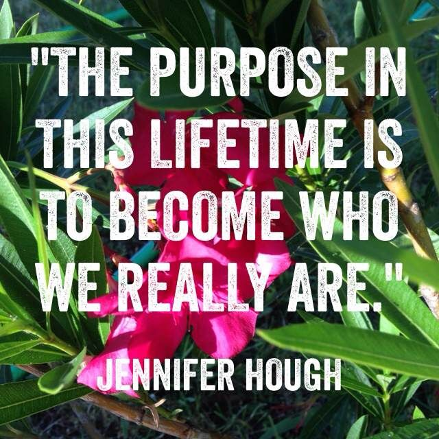 Who are you?  Jennifer Hough #purpose #life