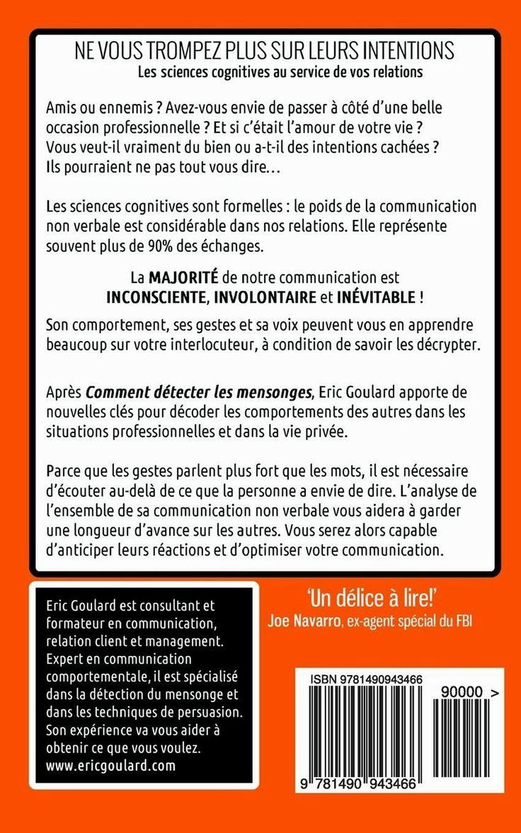 """Livre: """"Ne Vous trompez plus sur leurs intentions"""" [2013] - Eric Goulard #NON-VERBAL #Comportement"""