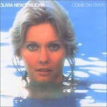 Come On Over (Olivia Newton-John album) - Wikipedia, the free encyclopedia