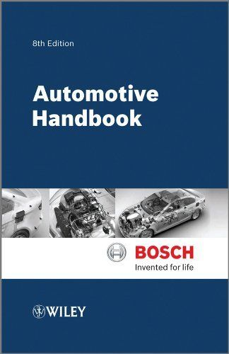 Automotive Handbook by Robert Bosch GmbH. $51.03. Publisher: Wiley; 8 edition (July 18, 2011). Edition - 8. Publication: July 18, 2011. Save 21%!