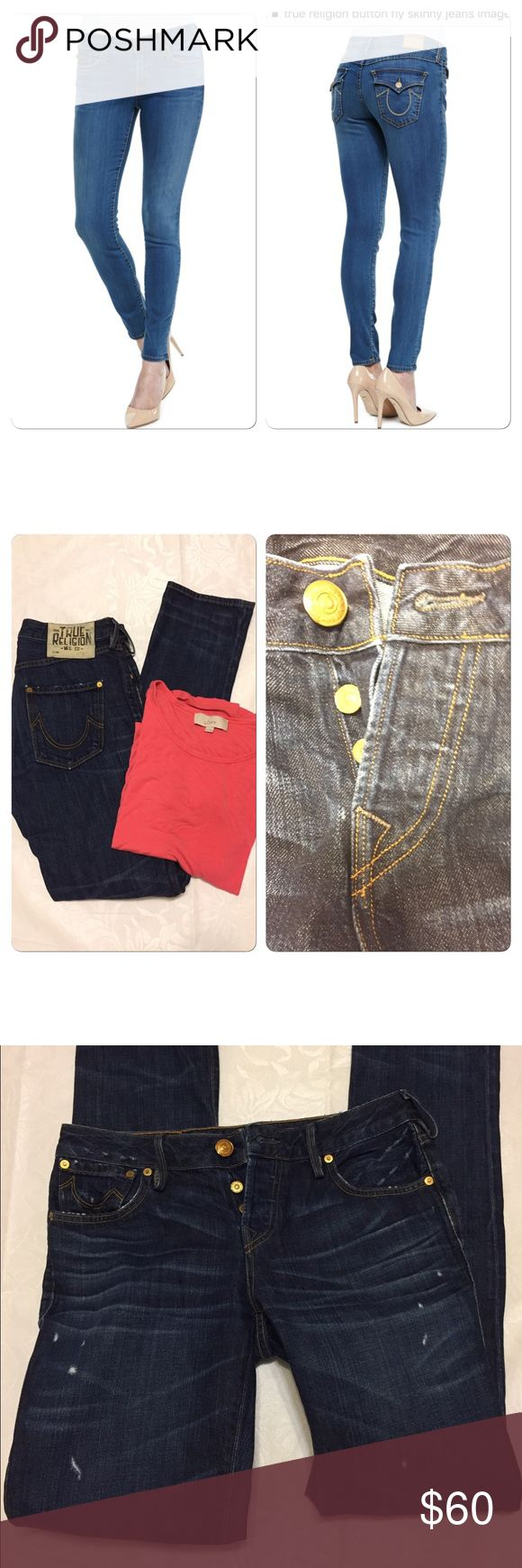 "True Religion skinny button fly jeans Perfect True Religion skinny jeans, Avery is the style, waist is 5.5"" across, inseam 35.5"" rise 8.5"" True Religion Jeans Skinny"