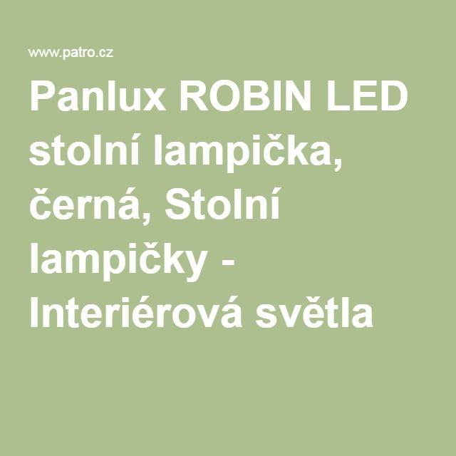 Panlux ROBIN LED stolní lampička, černá, Stolní lampičky - Interiérová světla