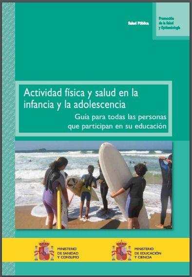 Actividad física y salud en la infancia y la adolescencia. Guía para todas las personas que participan en su educación – Clinica Nutricional de Antioquia