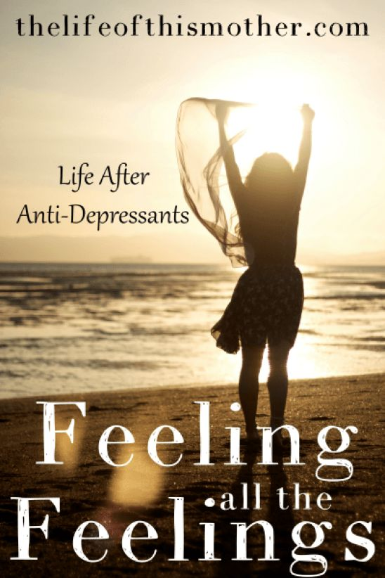 After three years, I am now anti-depressant free! Here's how life is for me at the moment.