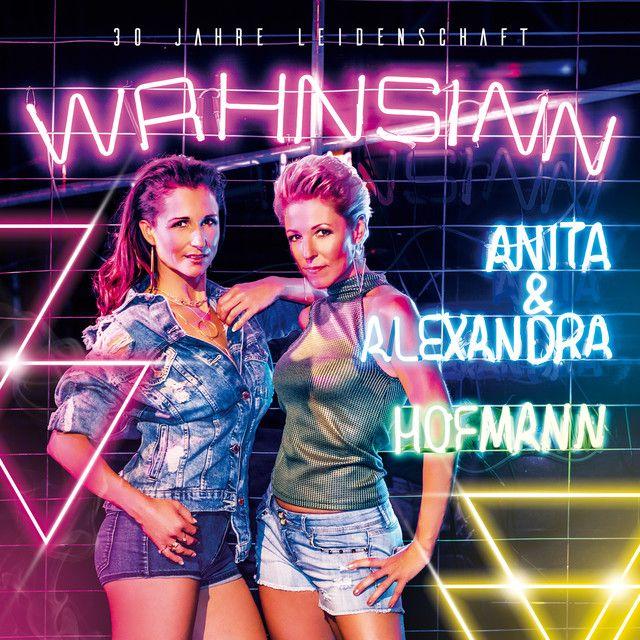 Wahnsinn By Anita Alexandra Hofmann Added To Schlagerparty Discofox Hits Playlist On Spotify Schlager Musik P Schlagerparty Deutsche Schlager Discofox