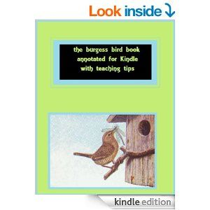 The Burgess Bird Book For Children AnnotatedAdapted Use With Charlotte