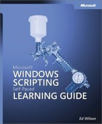 Microsoft Windows Scripting Self-Paced Learning Guide Pdf Download e-Book