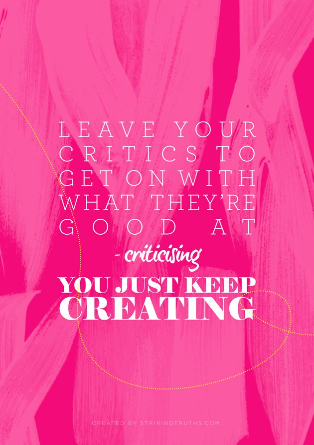 Keep Creating | Striking Truths: Remember This, Inspiration, Strikingtruths56 Keep Cr, Affirmations Quotes, Flowing Magazines Quotes, Create Pinkshop, Business Magazines, Strike Truths, Creative Quotes