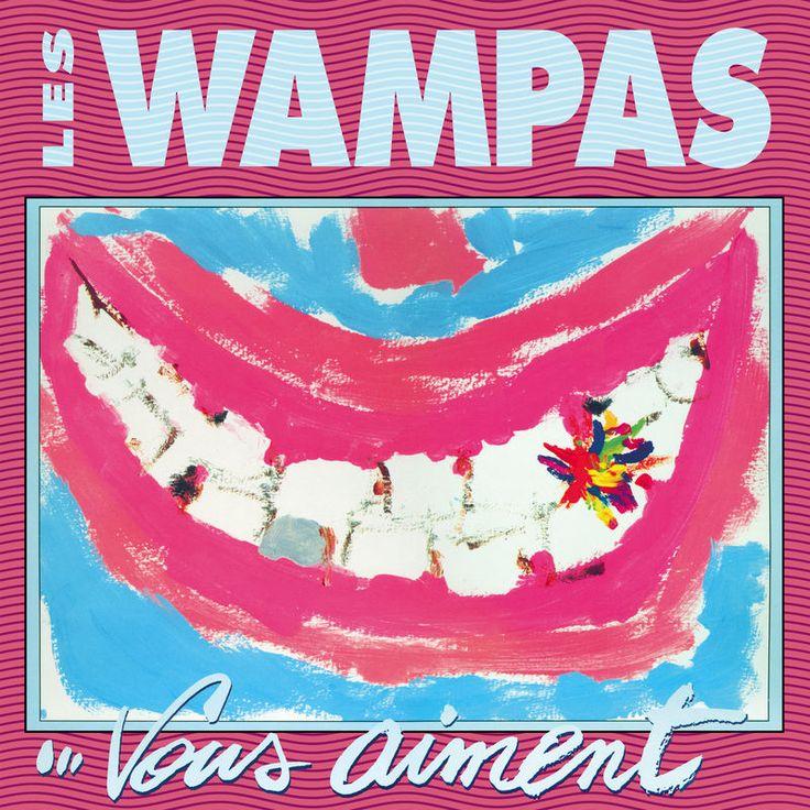 Les Wampas... vous aiment by Les Wampas