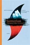http://www.adlibris.com/se/product.aspx?isbn=9140651533 | Titel: Samverkan - himmel eller helvete - Författare: Danemark - ISBN: 9140651533 - Pris: 237 kr