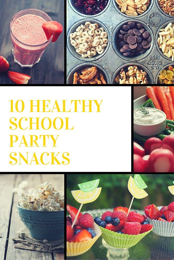 10 Healthy School Party Snacks