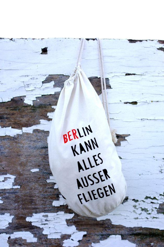 """Turnbeutel mit Druck """"Berlin kann alles außer fliegen"""" // gymbag with typo by .makowski.schwaan via DaWanda.com"""