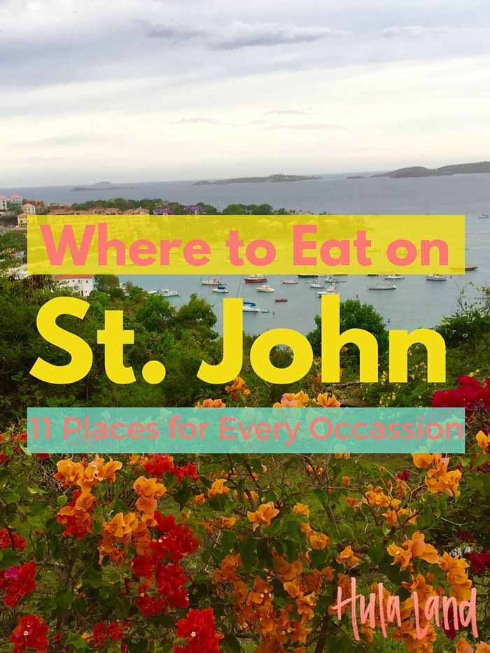 Where to Eat on St. John. 11 Places You've Got to Try