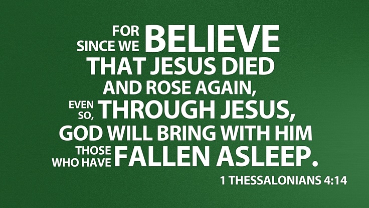 http://biblia.com/bible/images/1920/1Th4.14.png?fallbackOnFailure=False