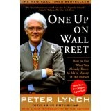 One Up On Wall Street : How To Use What You Already Know To Make Money In The Market (Paperback)By Peter Lynch