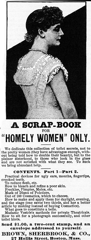 """Vintage ad targeting """"homely women""""        The book being advertised includes """"practical devices for ugly ears, mouths, fingertips, crooked teeth."""""""