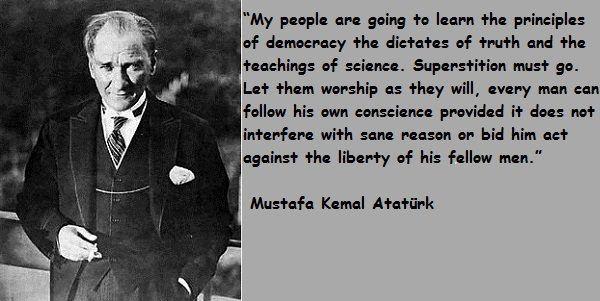 Freedom - Mustafa Kemal Ataturk