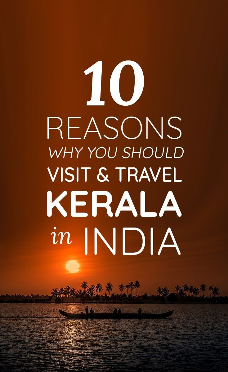 #KERALA #INDIA #TRAVEL   Do you want to visit Kerala soon but need a push of inspiration if you should? Check this post out to know more reasons why you should travel to Kerala!