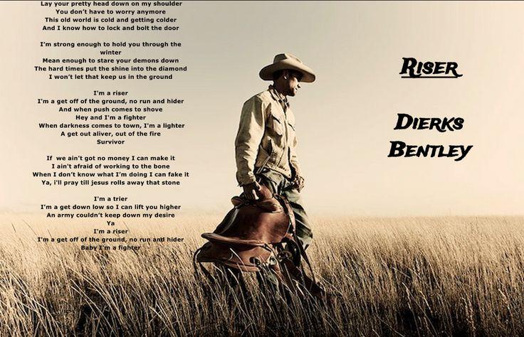 Dierks Bentley-Lyrics-Riser-Country Music-