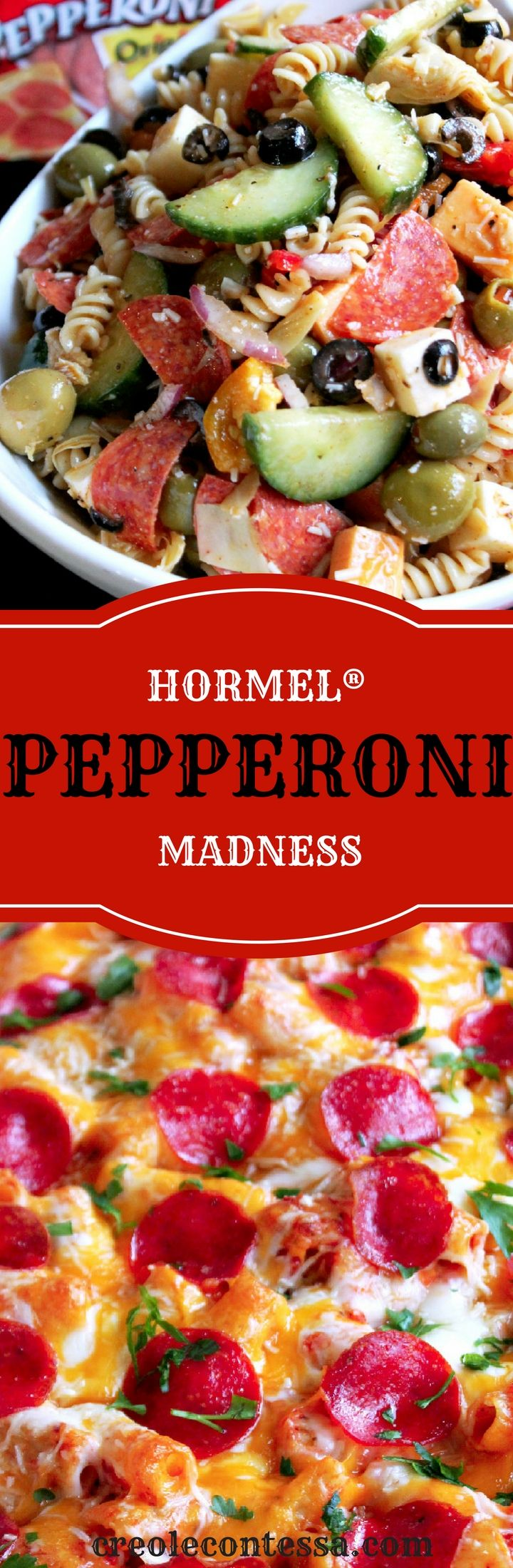 Pepperoni Madness with HORMEL® Cheesy Baked Pepperoni Pasta/Pepperoni Pasta Salad -Creole Contessa #ad #PepItUp