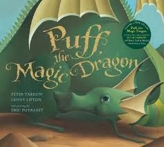 Puff the magic dragon - he loved to play it on the banjo!